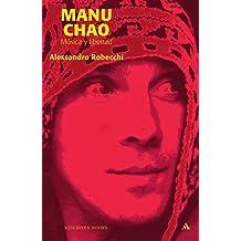 Manu Chao, música y libertad (RESERVOIR BOOKS, Band 101111)