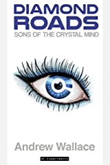 Sons of the Crystal Mind (Diamond Roads Book 1) Kindle Edition