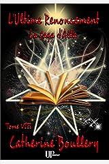 L'Ultime Renoncement: La Saga d'Aila - Tome VIII Format Kindle