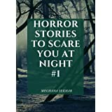 Horror stories to scare you at night