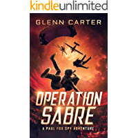 Operation Sabre: A Spy Adventure Book for Children & Young People Aged 9-14 years (Paul Fox Spy Adventure 1)