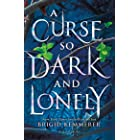 A Curse So Dark and Lonely: Brigid Kemmerer (The Cursebreaker Series) (English Edition)