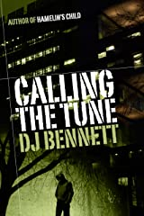 Calling the Tune (Hamelin's Child Book 3) Kindle Edition