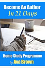 Become An Author in 21 Days! Kindle Edition