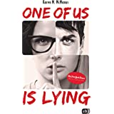 ONE OF US IS LYING: Nominiert für den Deutschen Jugendliteraturpreis 2019 (Die ONE OF US IS LYING-Reihe 1) (German Edition)