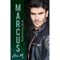 Marcus - Ricomincio da te: #TheKanebrothersseries 3