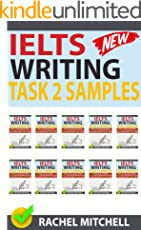 Ielts Writing Task 2 Samples: Over 450 High-Quality Model Essays for Your Reference to Gain a High Band Score 8.0+ In 1 Week (Box set) (English Edition)