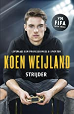 Koen Weijland - Strijder