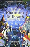The Phantom Tollbooth (Essential Modern Classics)
