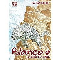 Blanco, Tome 4 : La croisée des chemins