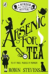 Arsenic For Tea: A Murder Most Unladylike Mystery Paperback