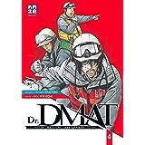 Dr DMAT - Disaster Medical Assistance Team T04