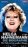 Helga Hahnemann: Die Süße mit der großen Klappe (Bild und Heimat Buch)