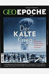 GEO Epoche / GEO Epoche 91/2018 - Der Kalte Krieg Taschenbuch