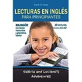 Lecturas en Inglés Para Principiantes: 10 lecturas breves para niveles A1 A2 Bilingüe Con Textos Traducidos y Gramática Básic