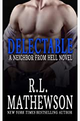 Delectable: A Neighbor from Hell Novel Kindle Edition