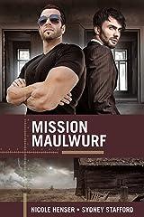 Mission Maulwurf (Kommandosache Liebe 3) Kindle Ausgabe