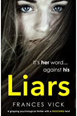 Liars: A gripping psychological thriller with a shocking twist Kindle Edition