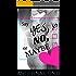 Say YES, NO or MAYBE: Ein Bad Boy, (k)eine Entscheidung (GiB 4)