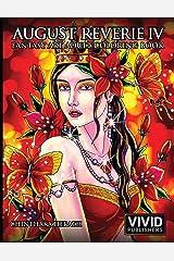 August Reverie 4: Fantasy Art Adult Coloring Book Broché