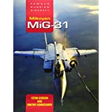 Mikoyan Mig-31: Fra: Famous Russian Aircraft