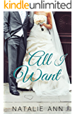 All I Want (All Series Book 4) (English Edition)