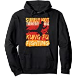 Kung Fu Fighting Humor Quote For Martial Art Trainer Fighter Pullover Hoodie