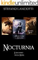 Nocturnia - Il ritorno della Nera: Prima trilogia