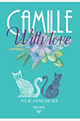 Camille with love Format Kindle