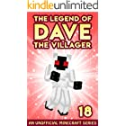 Dave the Villager 18: An Unofficial Minecraft Book (The Legend of Dave the Villager)
