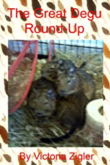The Great Degu Round-Up (The Degu Days Duo Book 1) Kindle Edition