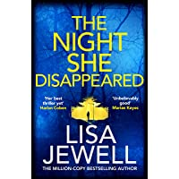 The Night She Disappeared: The new thriller from the #1 bestselling author of The Family Upstairs
