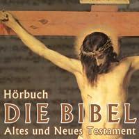 Die Bibel - Hörbuch Edition