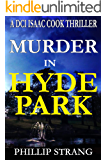 Murder in Hyde Park (DCI Cook Thriller Series Book 10) (English Edition)