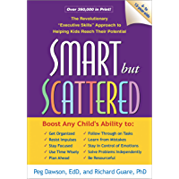 """Smart but Scattered: The Revolutionary """"Executive Skills"""" Approach to Helping Kids Reach Their Potential (English…"""