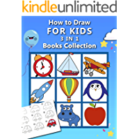 How to Draw for Kids : 3 in 1 Drawing Books COLLECTION, Easy and Fun Step-by-Step Drawing Book, How to Draw Animals…