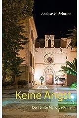 Keine Angst: Der fünfte Mallorca-Krimi Kindle Ausgabe