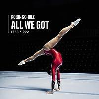 All We Got (feat. KIDDO) [Explicit]