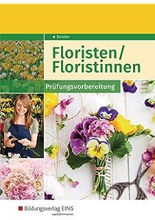 Elisabeth Birk Schritt für Schritt zur Florist-Prüfung