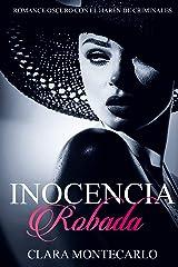 Inocencia Robada: Romance Oscuro con el Harén de Criminales Versión Kindle