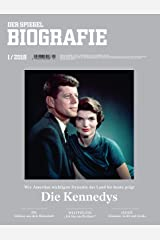 SPIEGEL Biografie 1/2018: Die Kennedys Broschiert