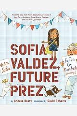 Sofia Valdez, Future Prez (Questioneers) Hardcover