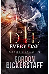 Die Every Day: For the rest of your life (A Lambeth Group Thriller) Kindle Edition
