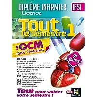 IFSI Tout le semestre 1 en QCM et QROC - Diplôme infirmier - 2e édition
