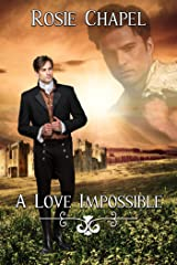 A Love Impossible Kindle Edition