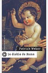 Le diable de Rome (Labyrinthes t. 171) Format Kindle