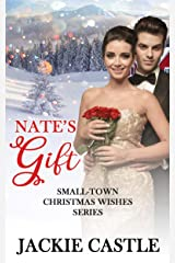 Nate's Gift (Small-Town Christmas Wishes Series Book 3) Kindle Edition