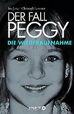 Der Fall Peggy - Die Wiederaufnahme: Ein Buch mit Folgen (Kindle Single)