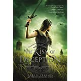 The Kiss of Deception: The Remnant Chronicles, Book One: 1 (The Remnant Chronicles, 1)