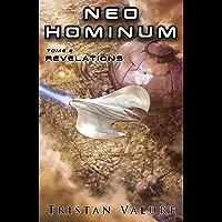 Neo Hominum: Révélations
